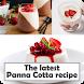 The latest Panna Cotta Recipe by khaina