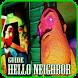 Tips Heloo Neighbor Alpha 3 by Arbanat.inc