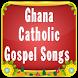 Ghana Catholic Gospel Songs by Fadadar