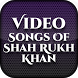 Video Songs of Shah Rukh Khan by Filmy Heros