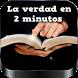 La verdad en 2 minutos videos by imagenesapps