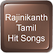 Rajinikanth Tamil Hit Songs by Hit Songs Apps