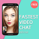 Fastest Video Chat -Advise by Daruma Mobile