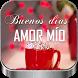 Saludos de Buenos Días Amor