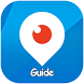 Guide For Periscope Live Video by SarApp