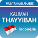 Kalimah Tayyibah (Hadith) Indo by MQApps