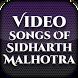 Video Songs Sidharth Malhotra by Filmy Heros