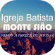 Igreja Batista Monte Sião by THE SEVEN GROUP TECHNOLOGY INTERNET DUO APPS LTDA