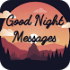 Good Night Wishes - WhatsApp Messages & Images by Touchzing Media