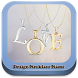Necklace Name Design Ideas by opsiapp