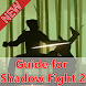 Guide for Shadow Fight 2 by godainkitadongmas