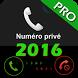 Afficher les numéro privé by App-Devone