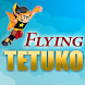 Flying Tetuko