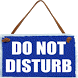 Do Not Disturb by Avihai Moyal
