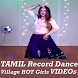 TAMIL Record Dance App 2017 Village Recording Clip
