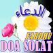 Doa Selepas Solat Fardhu by UMMUFAHMI SOFT