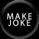 Make Joke Of by studiostech