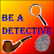 Be A Detective by Atmiya Fadia
