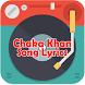 Chaka Khan Song Lyrics by Lope Musica