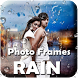 Rain Photo frame by Opinion Status Apps
