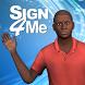 Sign 4 Me by Vcom3D