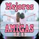 Imágenes de Amigas con Frases by Jhosyapps