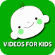 Videos for Kids - Best Safe by Kicoor Studio