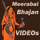 Meerabai Bhajan VIDEOs by Prem Rajpara 99