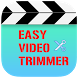 Easy Video Trimmer