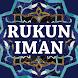 Rukun Iman by Gembira