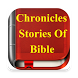 Chronicles Stories Of The Holy Bible by Oct 17 Apps