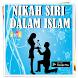 Hukum Nikah Siri Dalam Islam Lengkap by Semoga Sukses Selalu