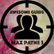 Awesome Guide for Max Payne 3 by Fayway Labs