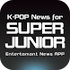 K-POP News for SUPER JUNIOR