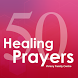 50 Healing Prayers by LEAPP