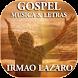 Irmão Lázaro Mp3 Letras by More Apps Store