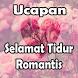Ucapan Selamat Tidur Romantis by viralkan apps