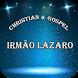 Irmão Lázaro Gospel by BlueRiverMob