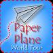 Paper Plane World Tour by Antonio Delli Carpini