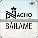 Nacho Báilame Letra by Hanan