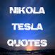 Nikola Tesla Quotes by S Jevremovic