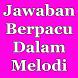 Jawaban Berpacu Dalam Melodi by yondaime collection