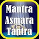 Mantra Asmara Tantra by Islami Sejati