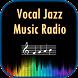 Vocal Jazz Music Radio by Poriborton