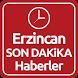 Erzincan Haber Son Dakika by ENAR