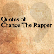 Quotes of Chance The Rapper by The Quotes Team