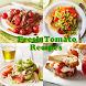 Fresh Tomato Recipes by Kamilafarzana