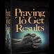 Praying to Get Results