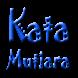 Kata Mutiara by Mukti Effendi