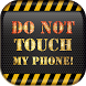 Don't Touch My Phone Password